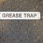 Why We Need Grease Traps and How to Maintain Them